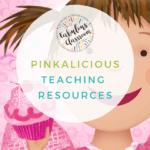 Pinkalicious Teaching Resources