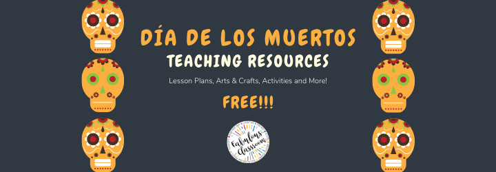Día de los Muertos Teaching Resources