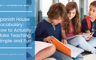 Spanish House Vocabulary: How to Actually Make Teaching Simple and Fun