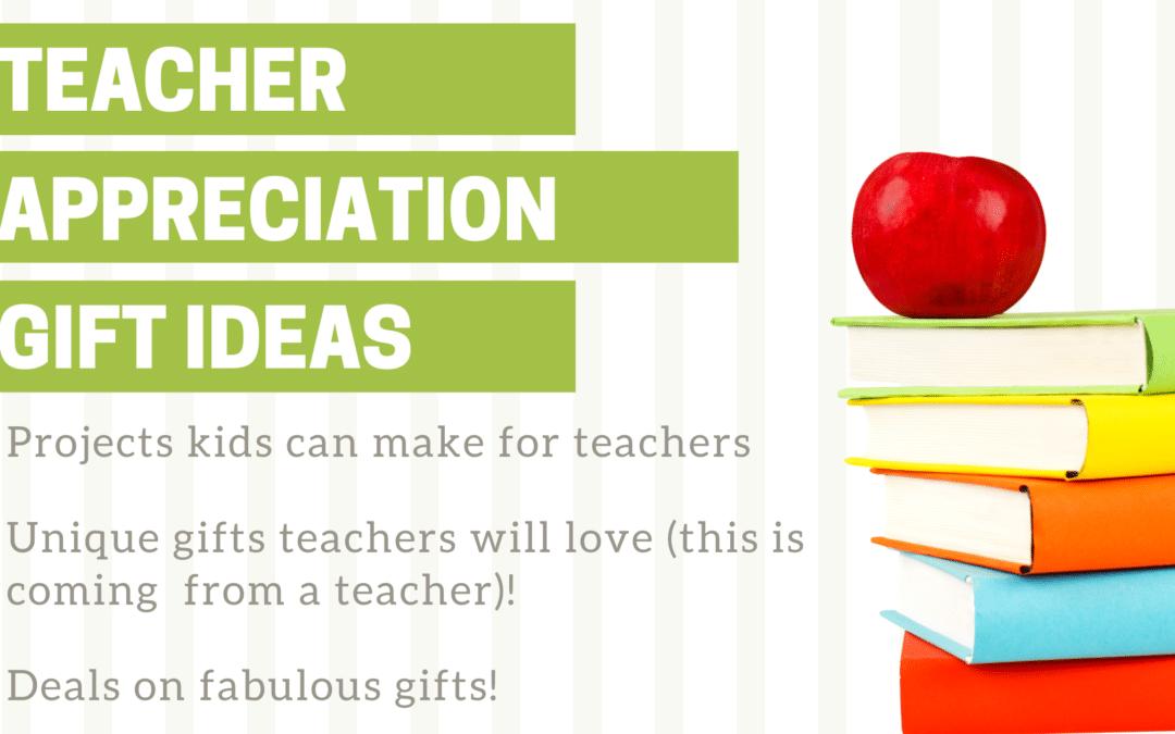 Teacher Appreciation Gift Ideas from a Teacher