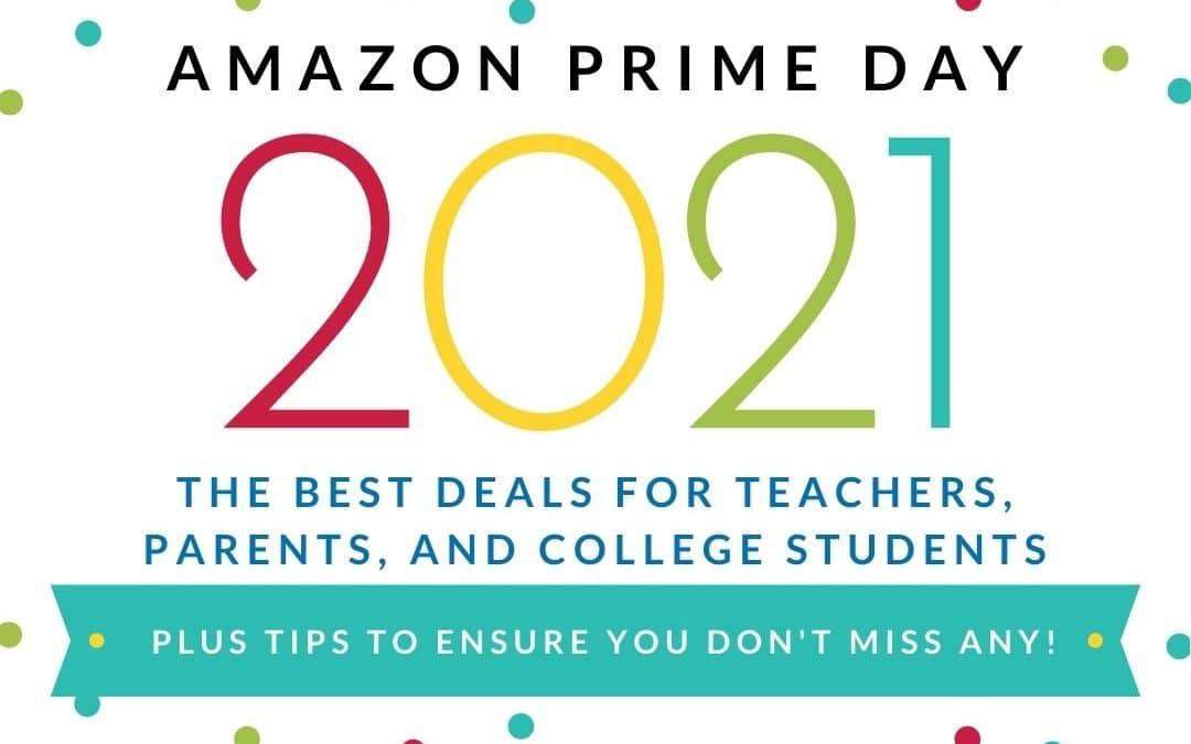 Amazon Prime Day Deals for Teachers, Students, & Parents