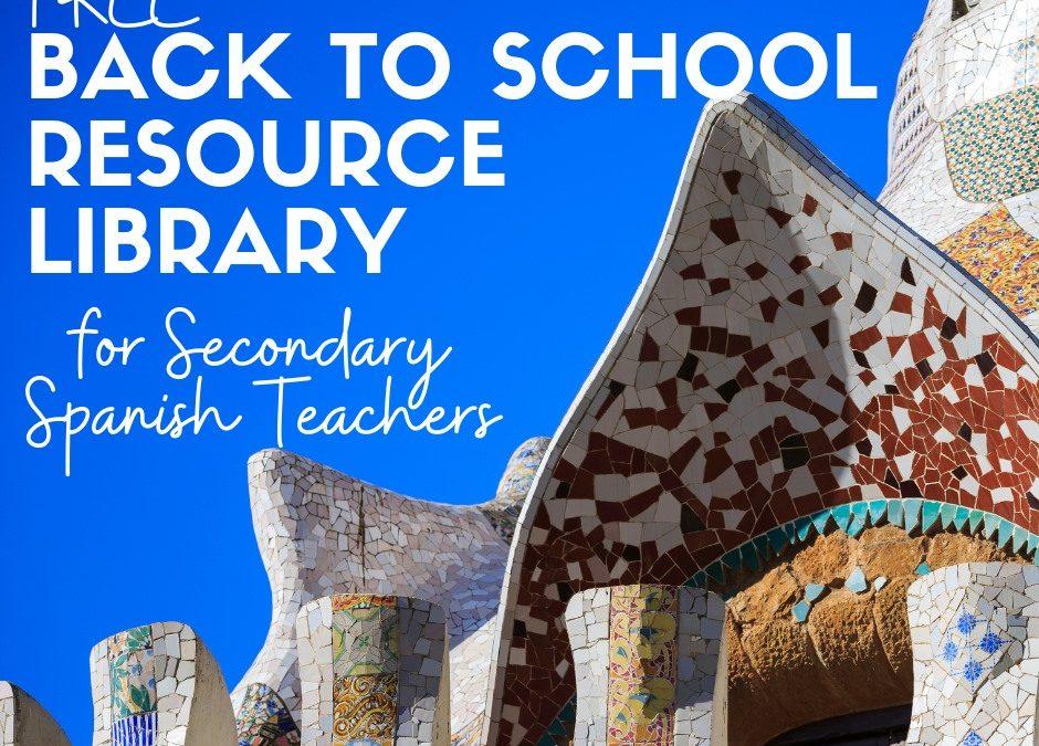 Free Spanish Resources To Kickstart The School Year!